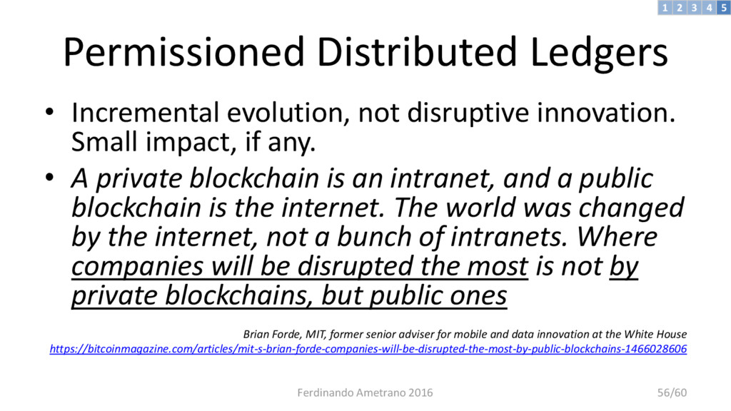 Permissioned Distributed Ledgers • Incremental ...