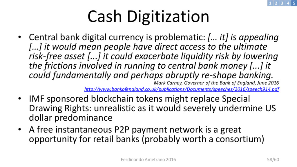 Cash Digitization • Central bank digital curren...