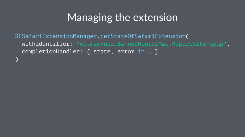 Managing the extension SFSafariExtensionManager...
