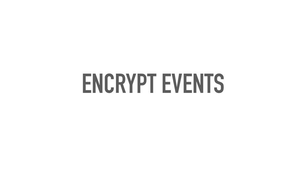ENCRYPT EVENTS