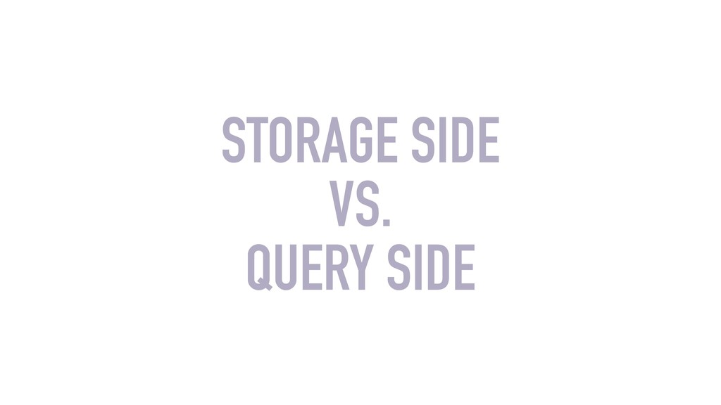 STORAGE SIDE