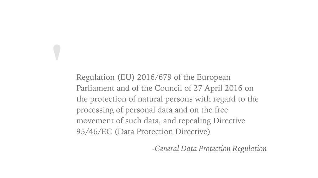 ' Regulation (EU) 2016/679 of the European Parl...