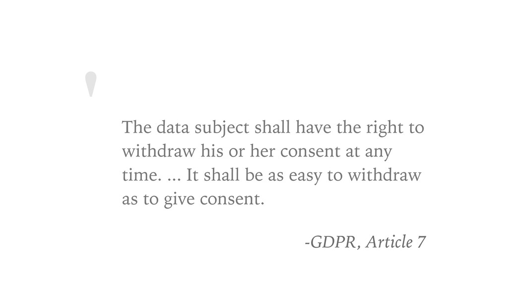 ' The data subject shall have the right to with...