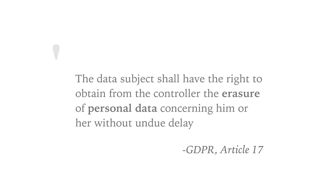 ' The data subject shall have the right to obta...