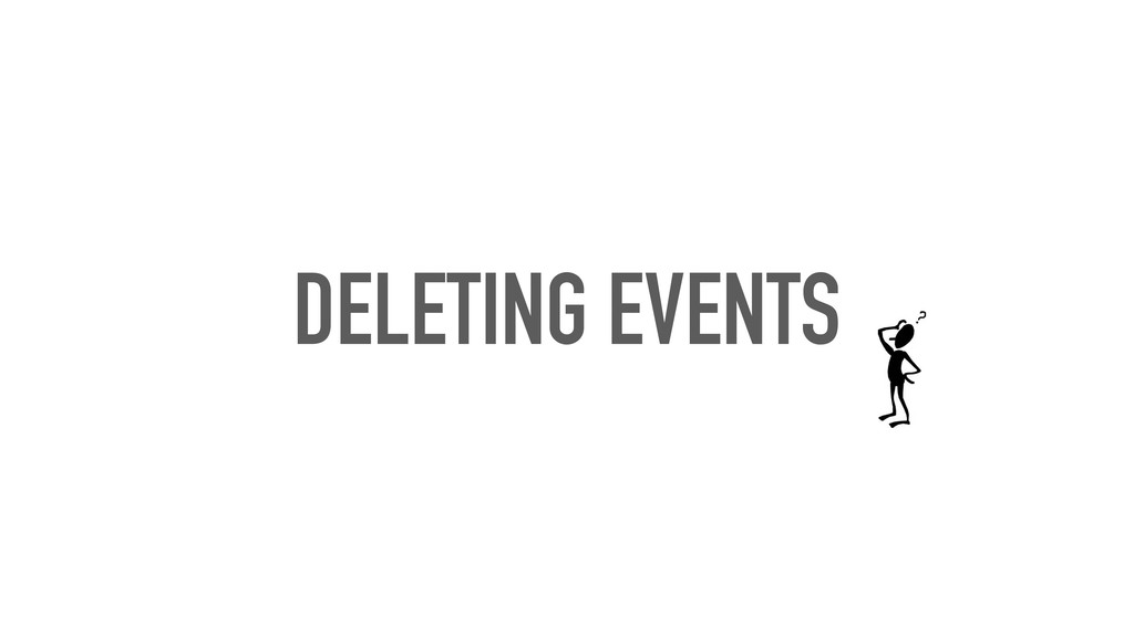 DELETING EVENTS