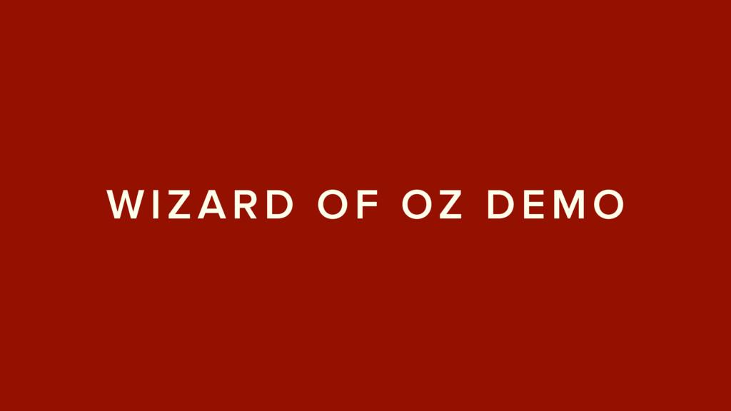 WIZARD OF OZ DEMO