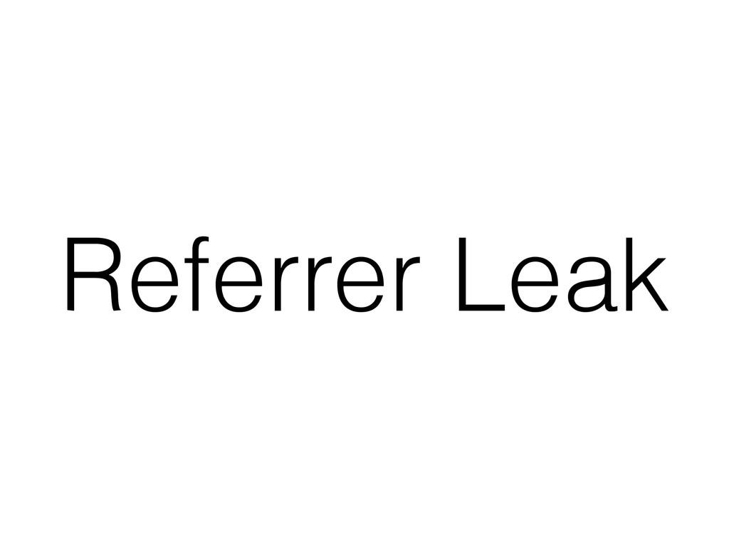 Referrer Leak