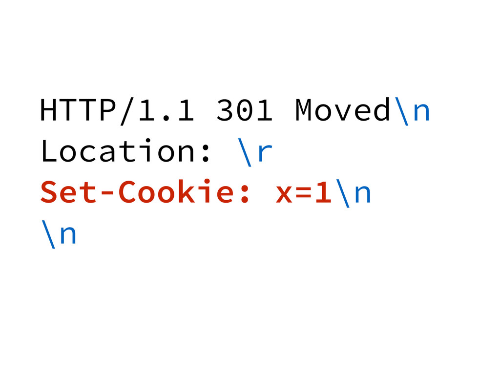 HTTP/1.1 301 Moved\n Location: \r Set-Cookie: x...