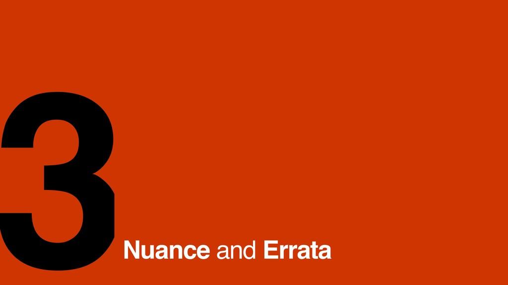 Nuance and Errata 3