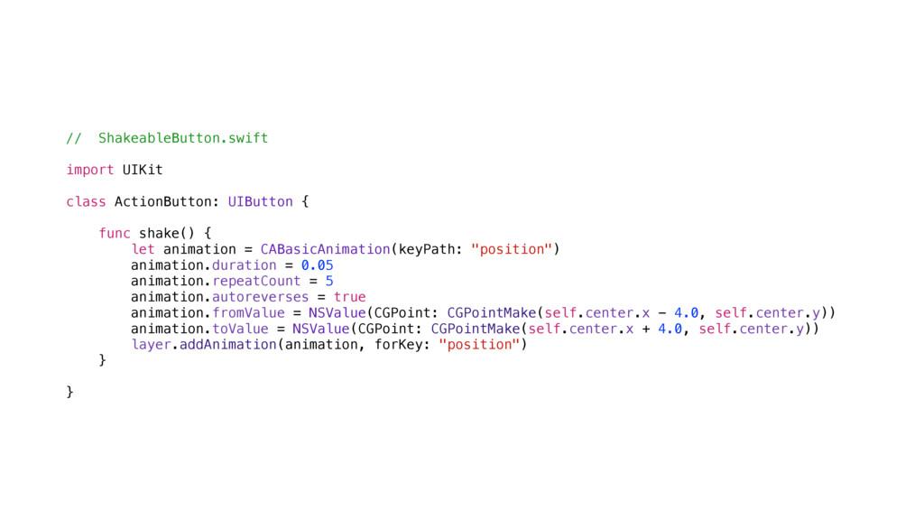 // ShakeableButton.swift import UIKit class Act...
