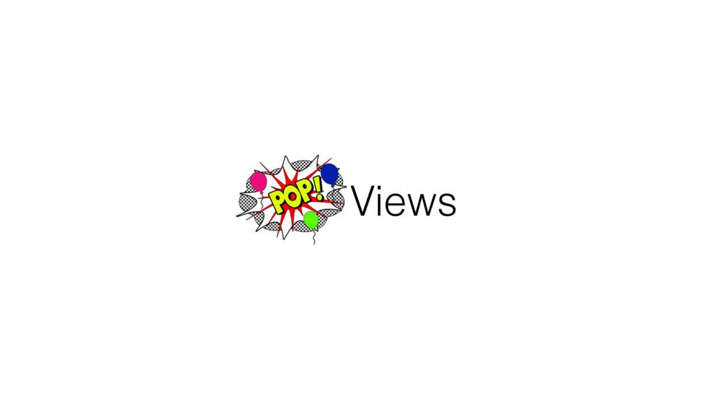 POP Views