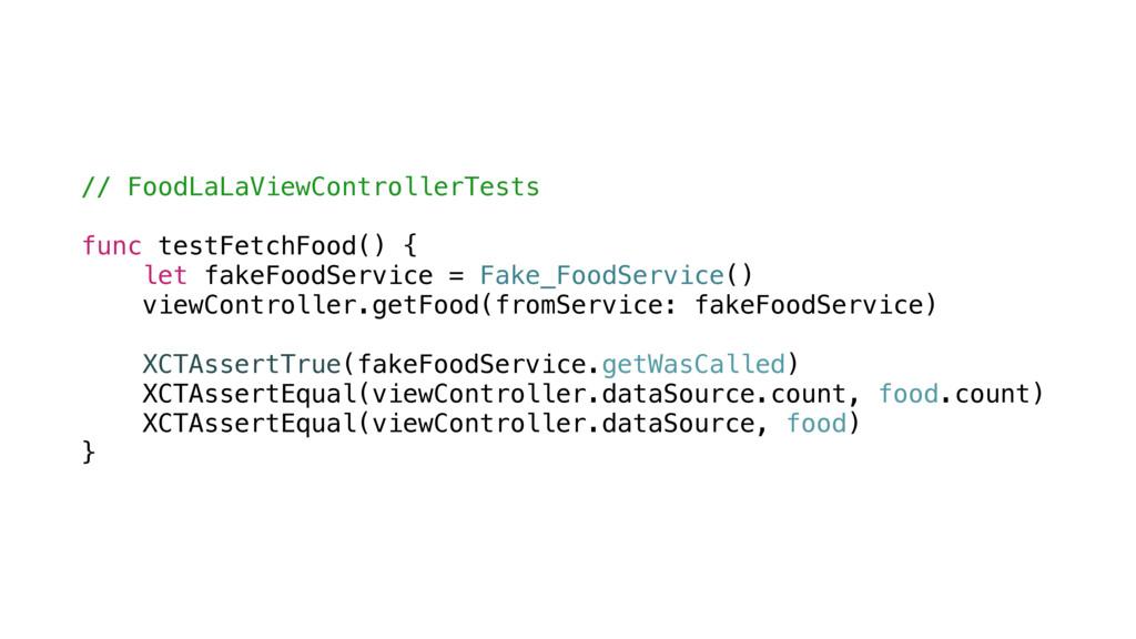 // FoodLaLaViewControllerTests func testFetchFo...