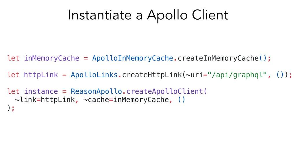 let inMemoryCache = ApolloInMemoryCache.createI...
