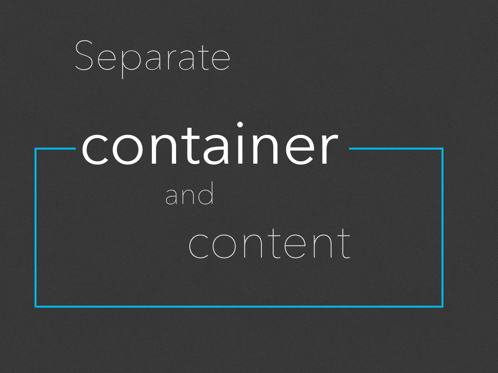 container Separate and content