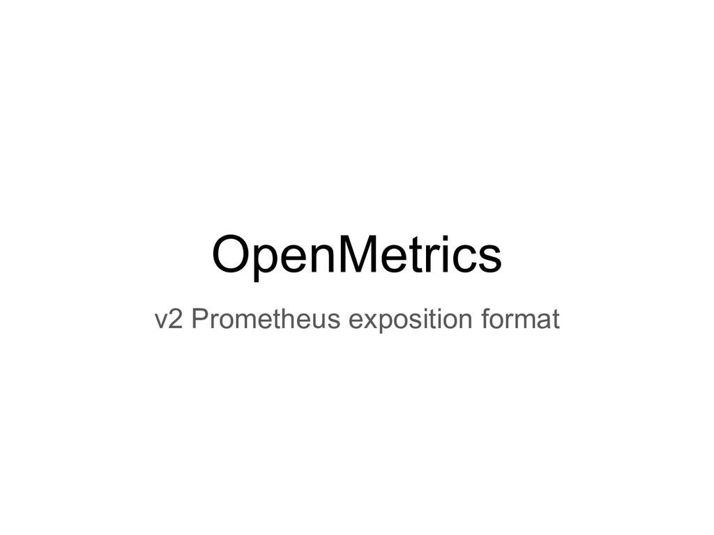 OpenMetrics v2 Prometheus exposition format