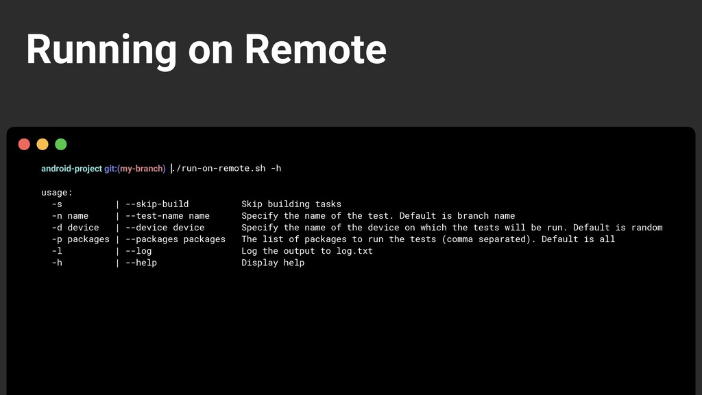 android-project git:(my-branch) ./run-on-remote...