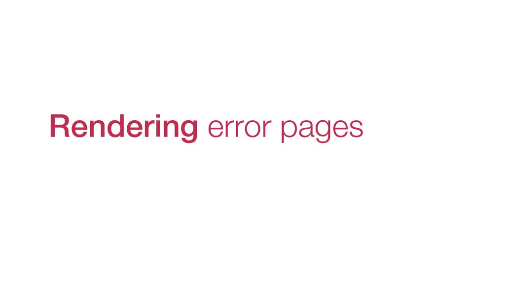 Rendering error pages