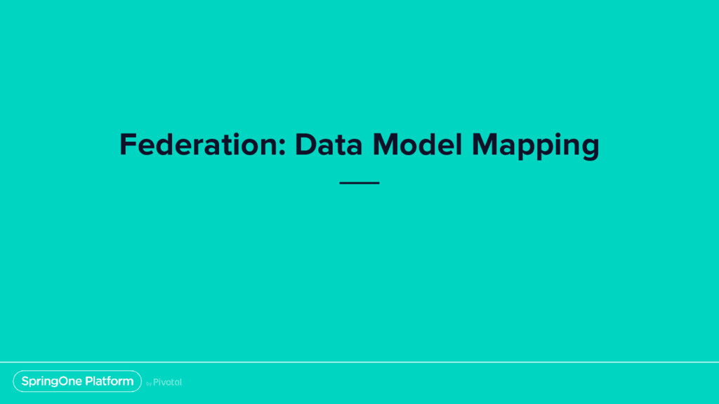 Federation: Data Model Mapping