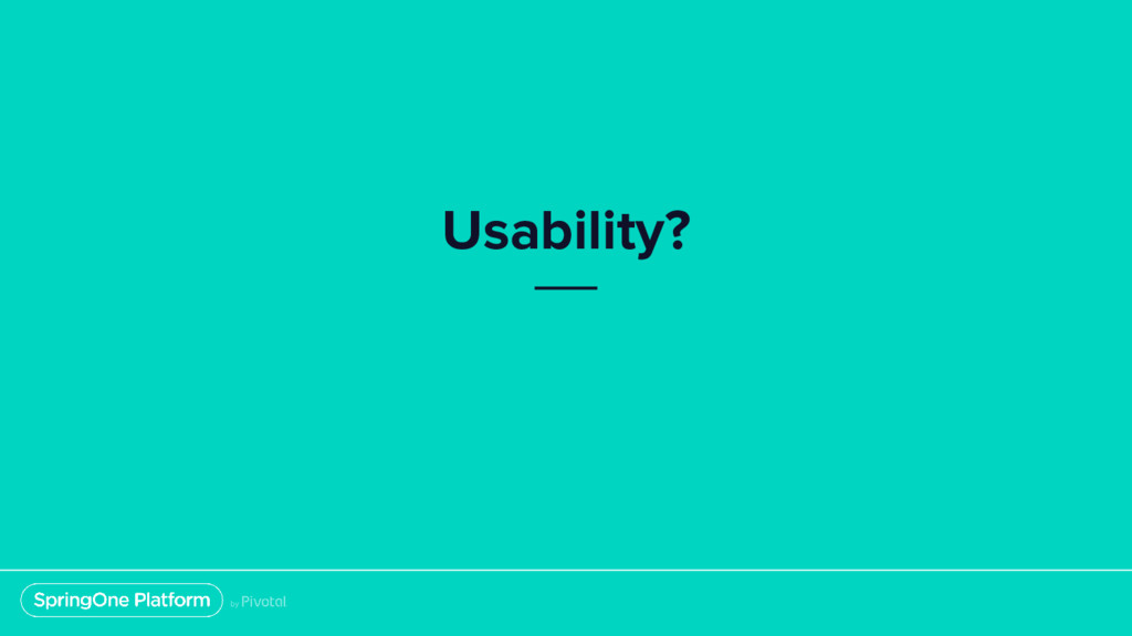 Usability?
