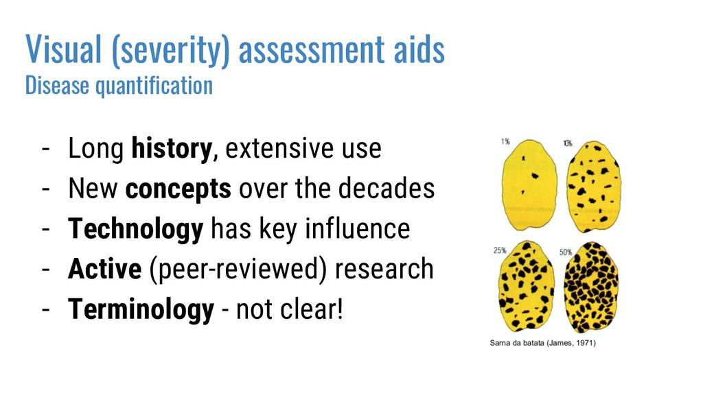 Visual (severity) assessment aids Disease quant...