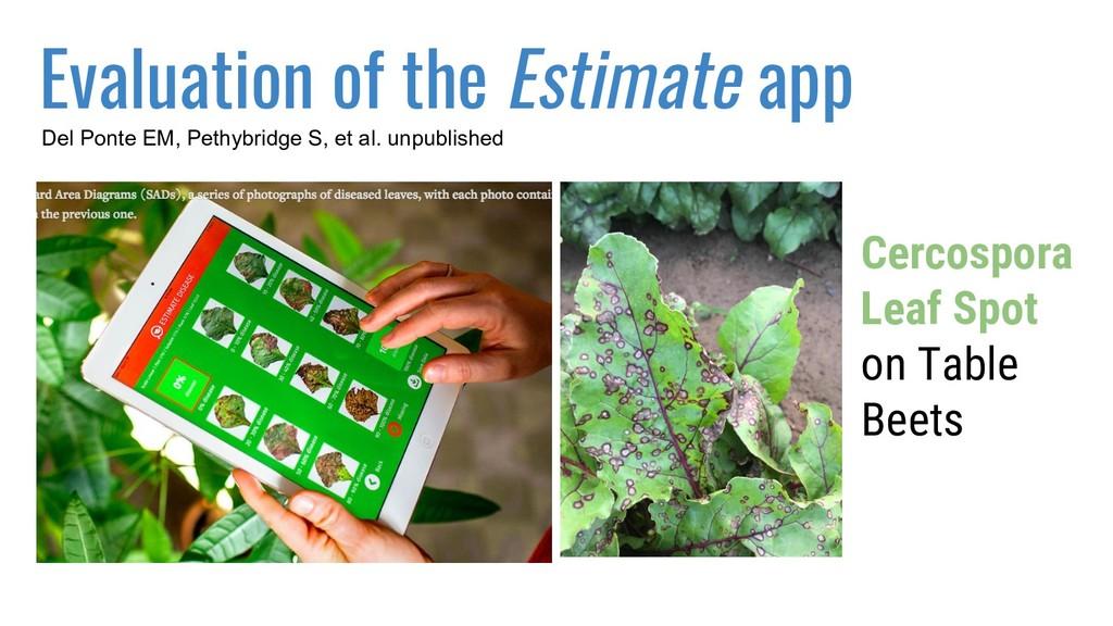 Evaluation of the Estimate app Cercospora Leaf ...