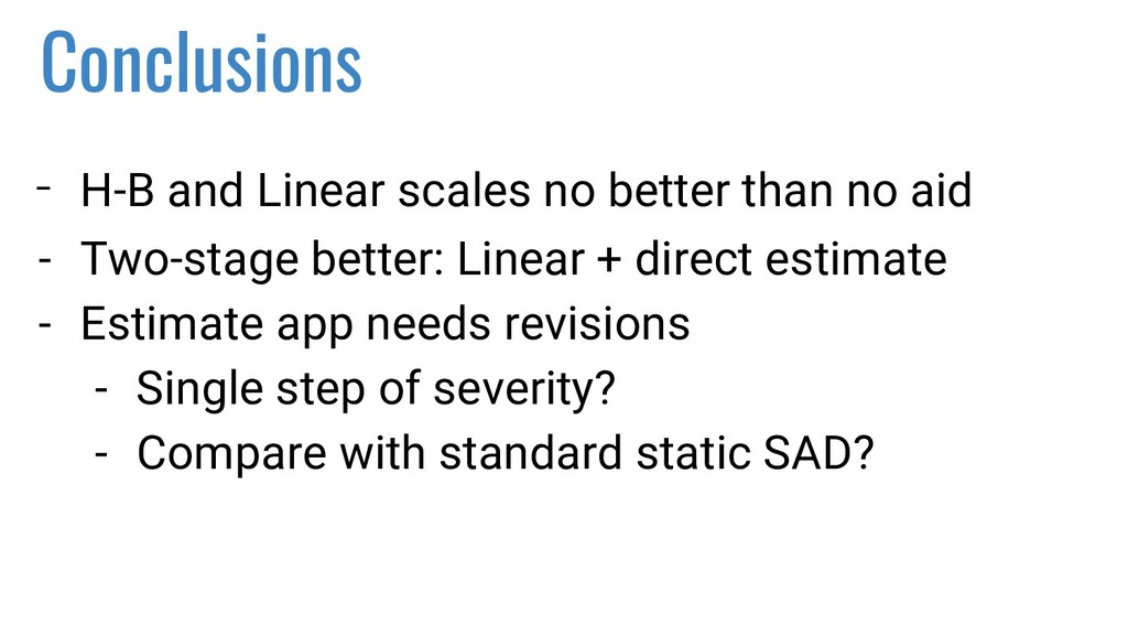 Conclusions - H-B and Linear scales no better t...