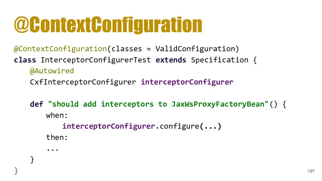 @ContextConfiguration @ContextConfiguration(cla...