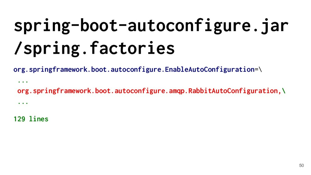 spring-boot-autoconfigure.jar /spring.factories...