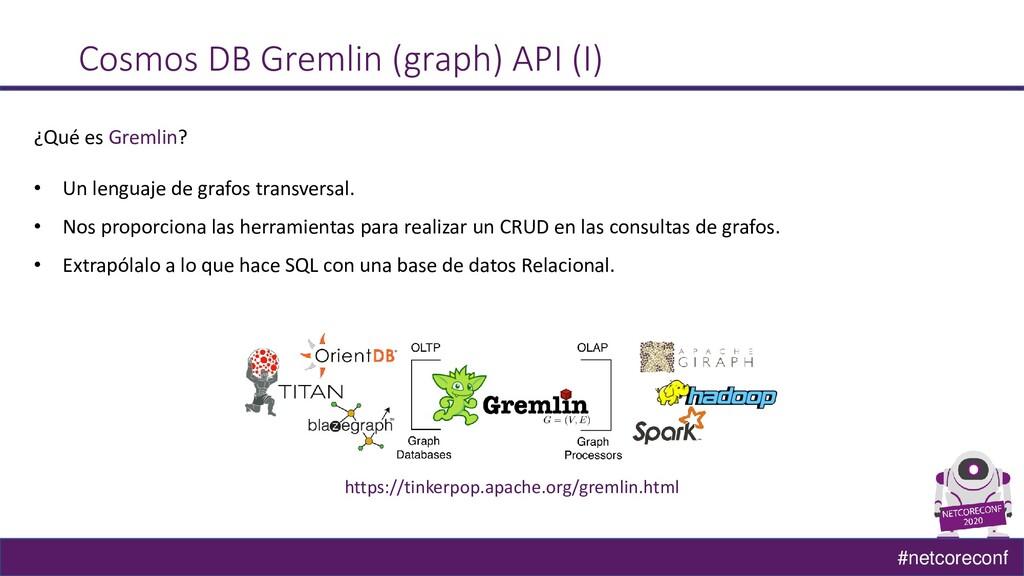 #netcoreconf Cosmos DB Gremlin (graph) API (I) ...