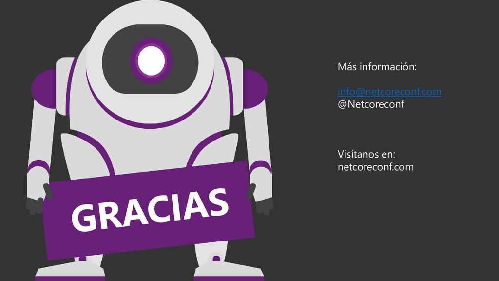 Más información: info@netcoreconf.com @Netcorec...