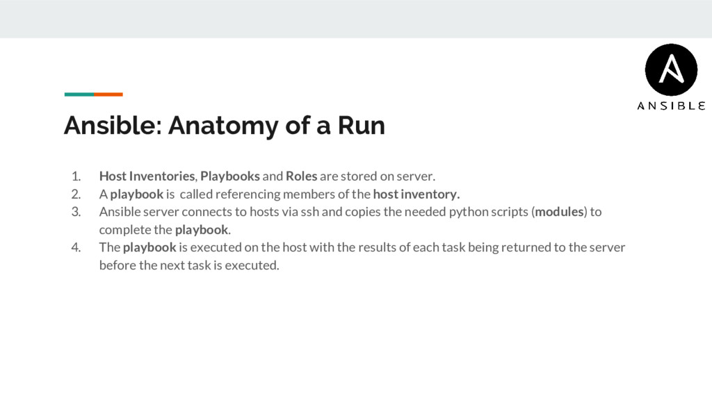 Ansible: Anatomy of a Run 1. Host Inventories, ...