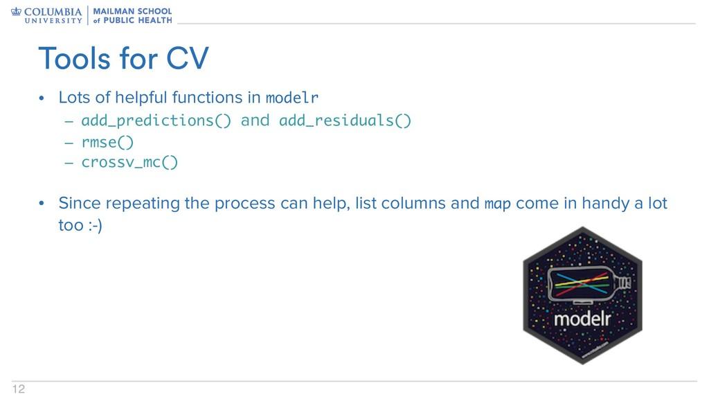 12 • Lots of helpful functions in modelr – add_...
