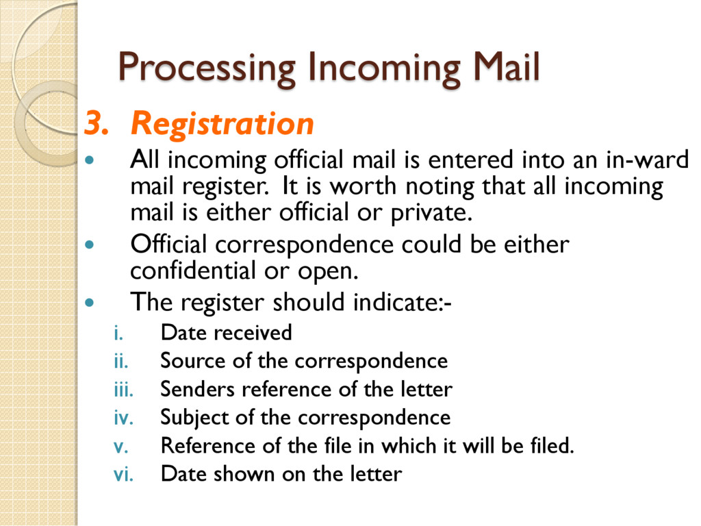 Processing Incoming Mail 3. Registration  All ...