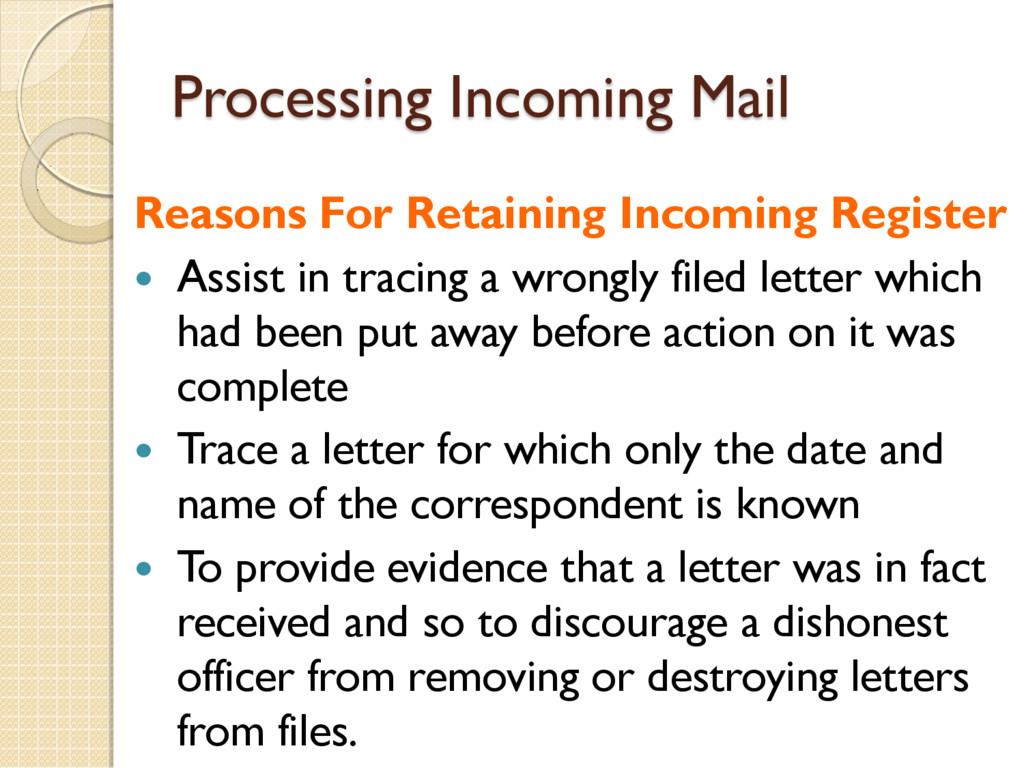 Processing Incoming Mail Reasons For Retaining ...