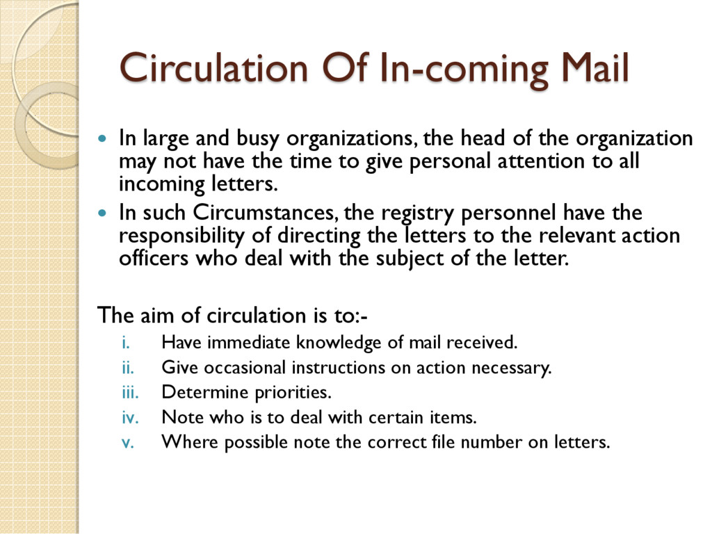 Circulation Of In-coming Mail  In large and bu...