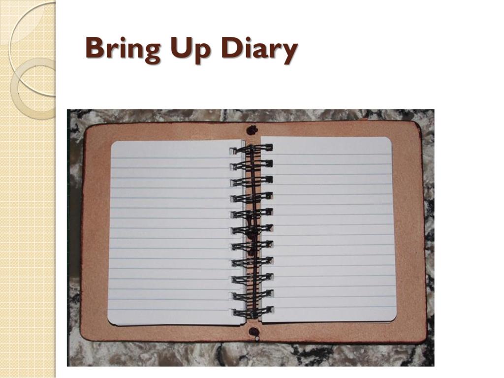 Bring Up Diary