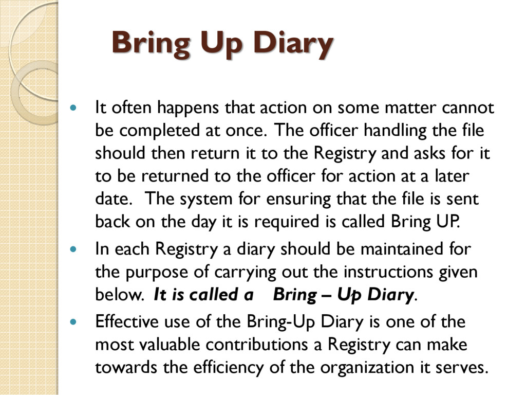 Bring Up Diary  It often happens that action o...
