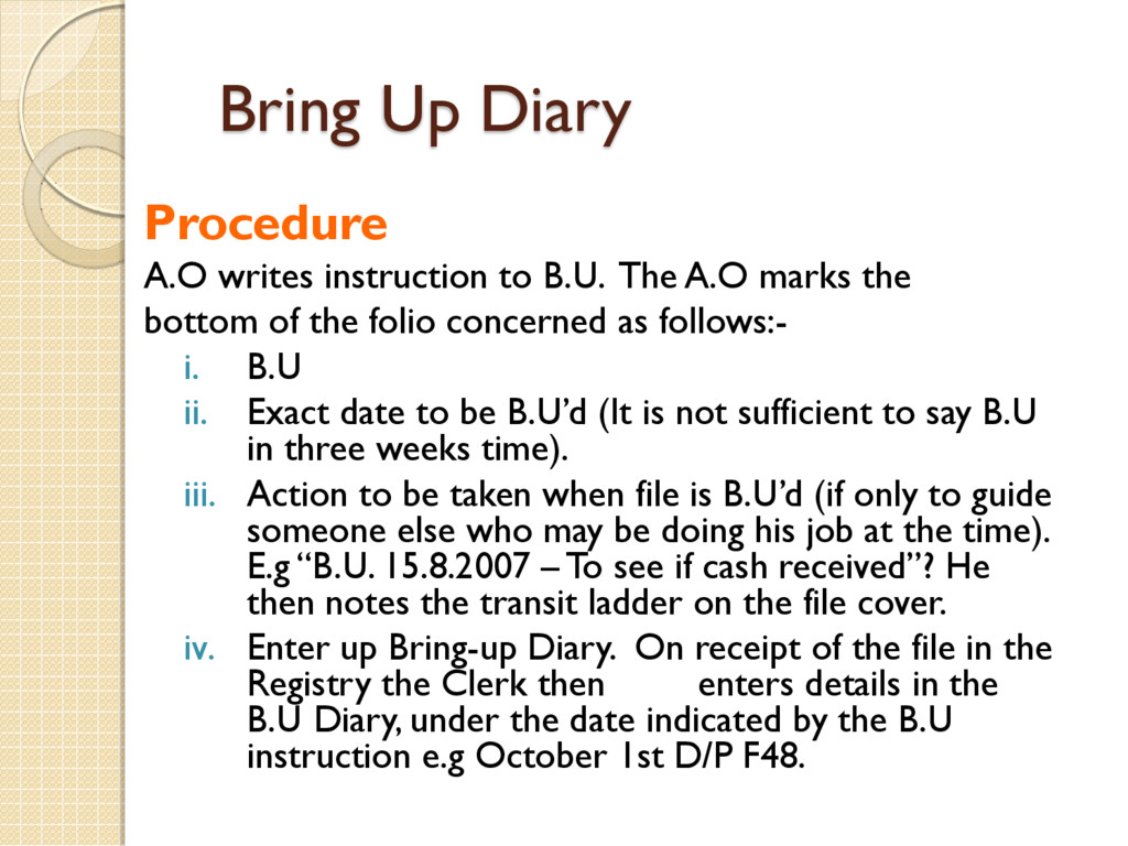 Bring Up Diary Procedure A.O writes instruction...