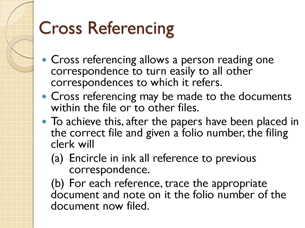 Cross Referencing  Cross referencing allows a ...