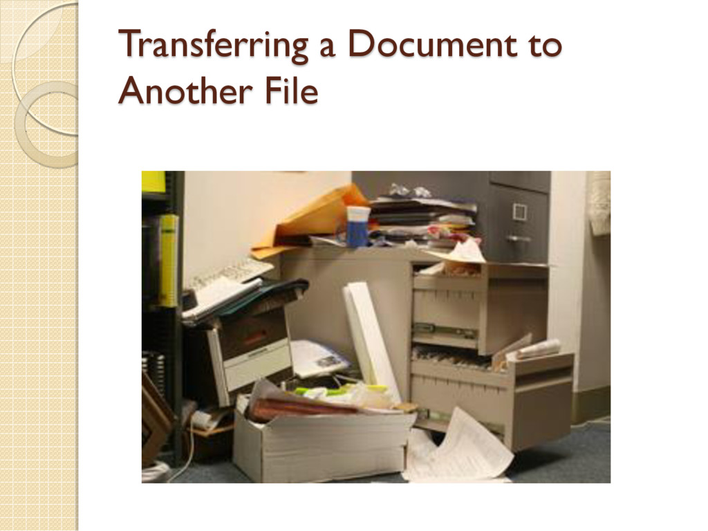 Transferring a Document to Another File