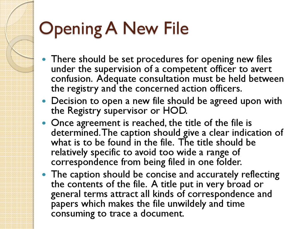 Opening A New File  There should be set proced...