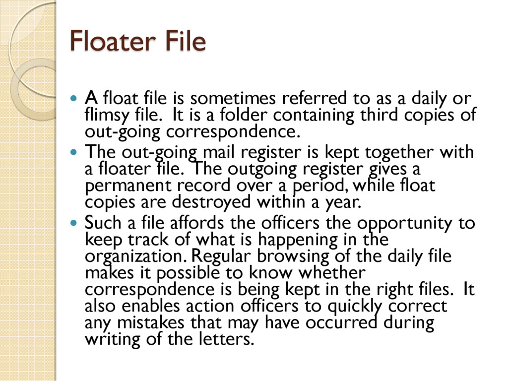Floater File  A float file is sometimes referr...