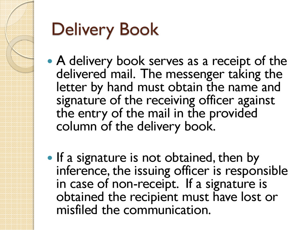 Delivery Book  A delivery book serves as a rec...