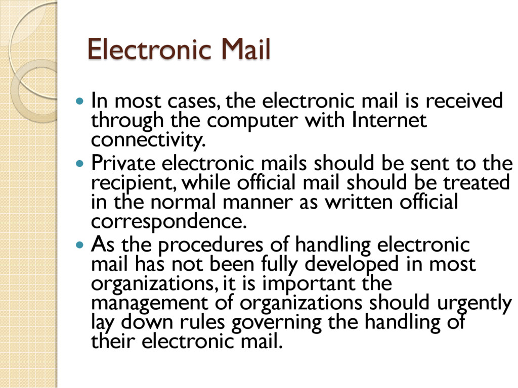 Electronic Mail  In most cases, the electronic...