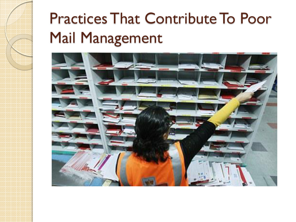 Practices That Contribute To Poor Mail Manageme...