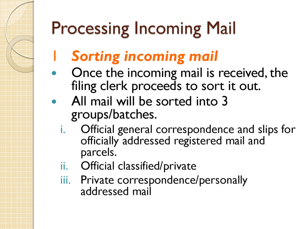 Processing Incoming Mail 1 Sorting incoming mai...