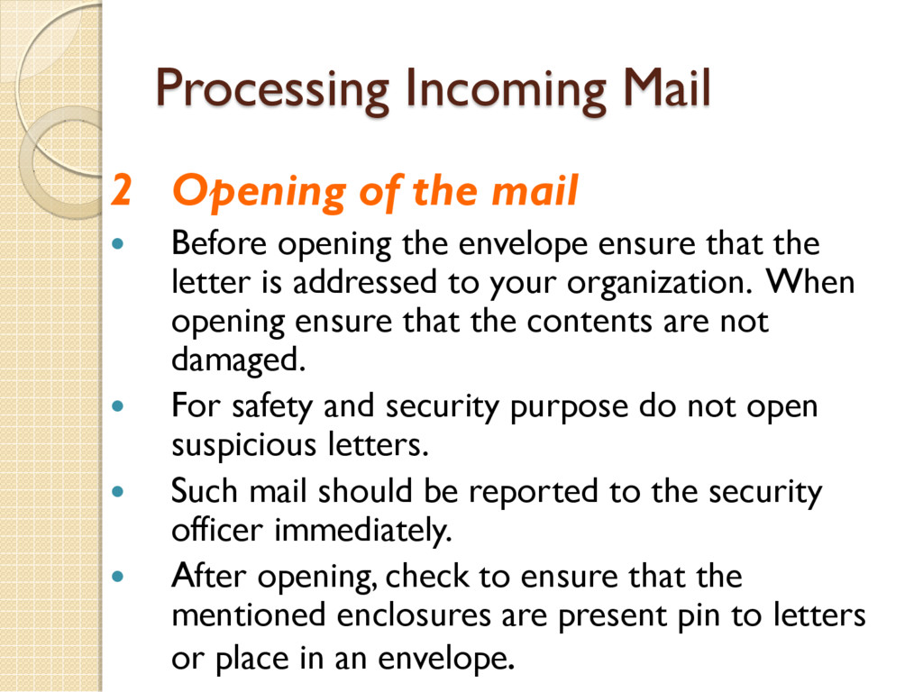 Processing Incoming Mail 2 Opening of the mail ...