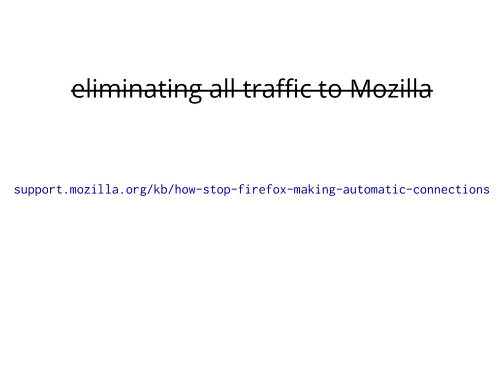 eliminating all traffic to Mozilla support.mozi...
