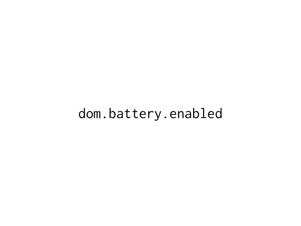 dom.battery.enabled