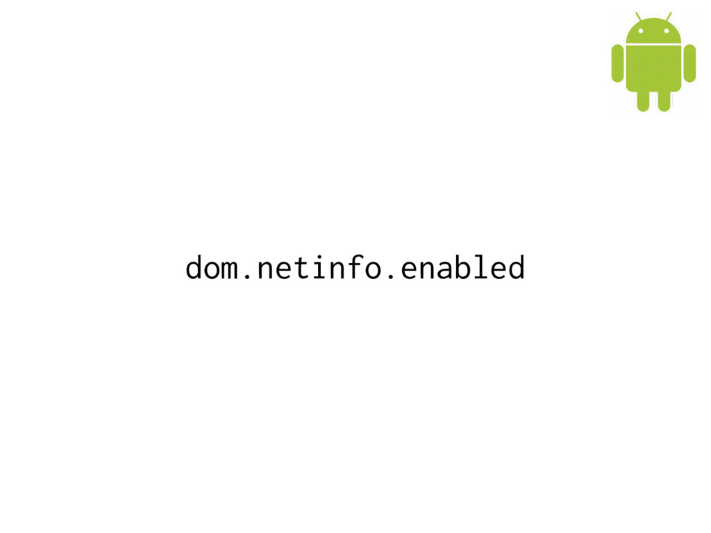 dom.netinfo.enabled